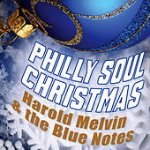 Philly Soul Christmas - Harold Melvin & the Bluenotes by Harold Melvin and The Blue Notes