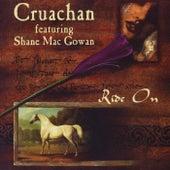 Ride On (feat. Shane Mac Gowan) - EP by Cruachan