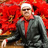 Santa for a Day by Jimmy Hall