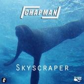 Skyscraper by Chapman