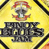 The Roadhouse Manila Bay Pinoy Blues Jam by Various Artists