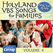 Sing 'Em Again! Favorite Holy Land VBS Songs for Families, Vol. 4 by GroupMusic