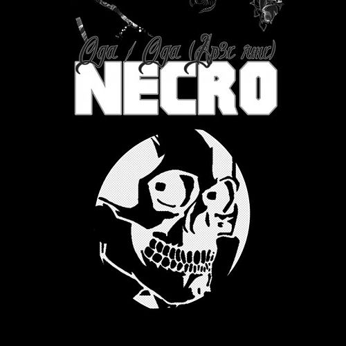 Oga by Necro