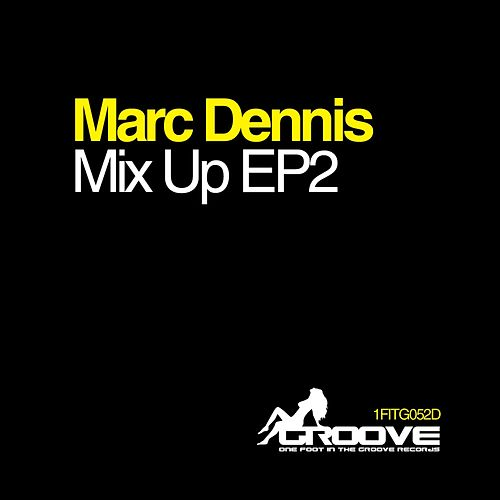 Mix Up 2 - Single by Marc Dennis