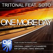 One More Day (feat. Soto) von Tritonal