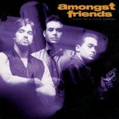 Amongst Friends Original Motion Picture Soundtrack by Various Artists