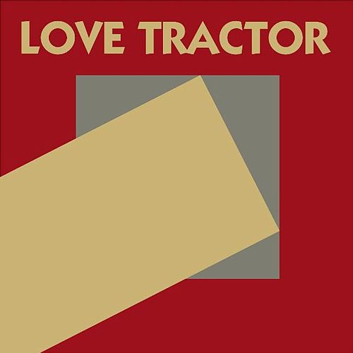 Love Tractor by Love Tractor