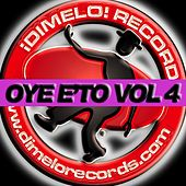 Oye E'To (Vol. 4) by Various Artists