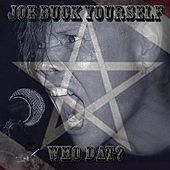 Who Dat? by Joe Buck Yourself