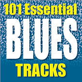 101 Essential Blues Tracks von Various Artists