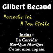 Accroche-toi a ton etoile by Gilbert Becaud