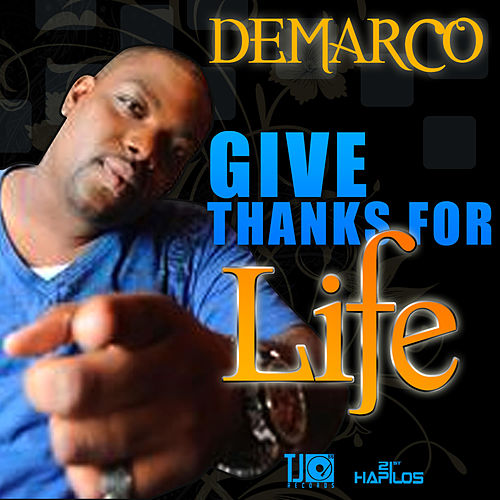 Give Thanks for Life - Single by Demarco
