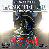 Bank Teller Freestyle - Single by Popcaan