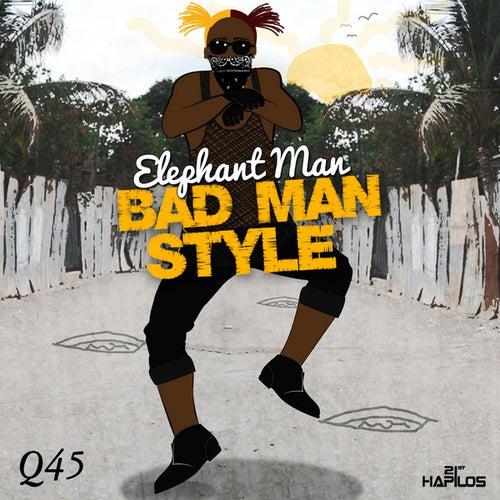 Bad Man Style - Single by Elephant Man