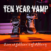 Live At Jillian's of Albany (Pt. 2) - EP by Ten Year Vamp