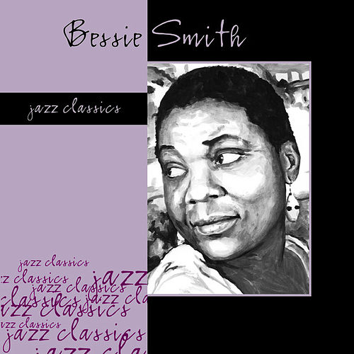 Bessie Smith by Bessie Smith