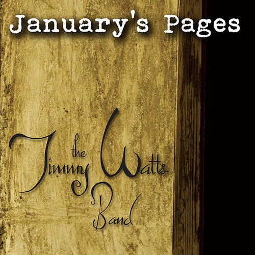 January's Pages by The Jimmy Watts Band