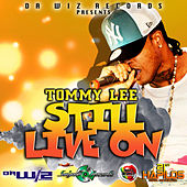 Still Live On - Single by Tommy Lee