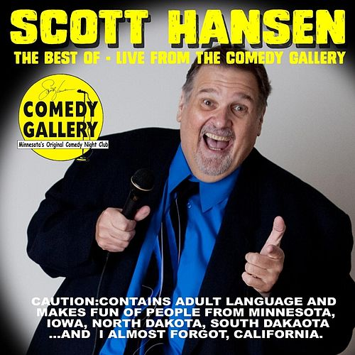 The Best of Live from the Comedy Gallery by Scott Hansen