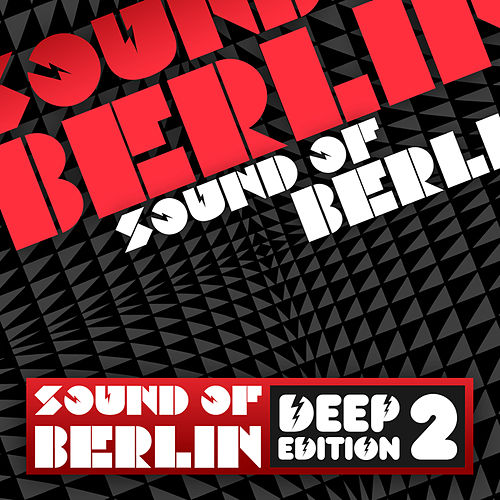 Sound Of Berlin Deep Edition (Vol. 2) by Various Artists
