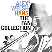 Hans - The Fan Collection (Complete) by Alex Welsh