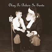 Okay to Believe in Santa by Norm McDonald