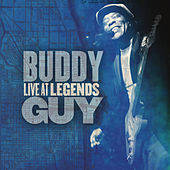 Live At Legends by Buddy Guy