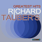 Richard Tauber's Greatest Hits by Various Artists