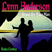 Stand By Your Man by Lynn Anderson