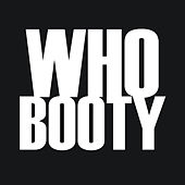 Who Booty by Hip Hop's Finest