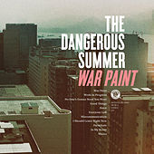 War Paint: B-Sides by The Dangerous Summer