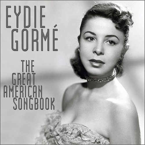The Great American Songbook by Eydie Gorme