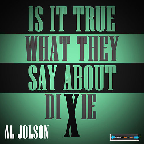 Is It True What They Say About Dixie? by Various Artists