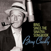 Bing Sings The Sinatra Songbook by Bing Crosby