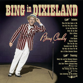 Bing In Dixieland by Bing Crosby