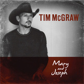 Mary And Joseph by Tim McGraw