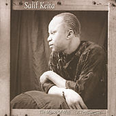 The Mansa Of Mali ... A Retrospective by Salif Keita
