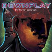 The Human Condition by Downplay