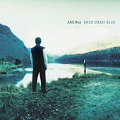 Deep Dead Blue by Anúna