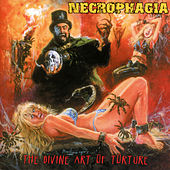 The Divine Art of Torture by Necrophagia
