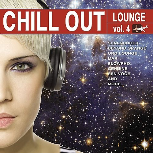 Chill Out Lounge Vol. 4 by Various Artists