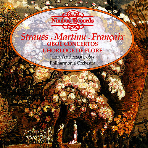 Oboe Concertos & L'Horloge de Flore by John Anderson