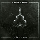 In the Flesh by Nader Sadek