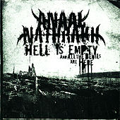 Hell is Empty and All the Devils Are Here by Anaal Nathrakh