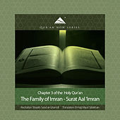 The Family of Imran - Surat Aal 'Imran (Arabic Recitation with English Translation) by QuranNow