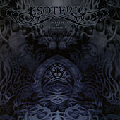 Paragon of Dissonance by Esoteric (Metal)