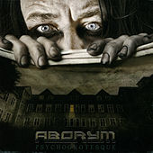 Psychogrotesque by Aborym