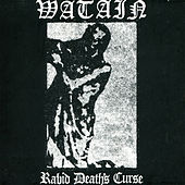 Rabid Death's Curse by Watain
