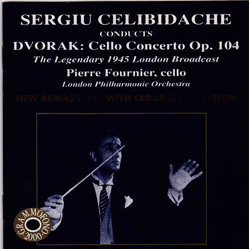Celibidache Conducts Dvorak: Cello Concerto by London Philharmonic Orchestra