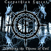Defending the Throne of Evil by Carpathian Forest